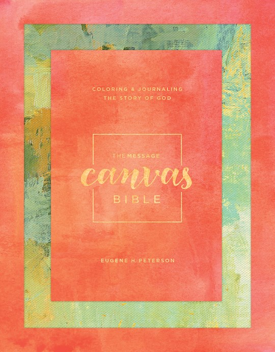 Message Canvas Bible-Spring Palette Hardcover | SHOPtheWORD