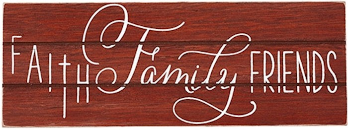 Plaque-Faith Family Friends/Rustic Treasures (Wall Or Table) (8.5 x 3.25) | SHOPtheWORD
