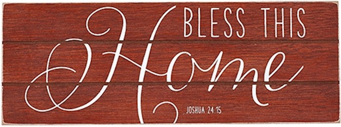 Plaque-Bless This Home/Rustic Treasures (Wall Or Table) (8.5 x 3.25) | SHOPtheWORD