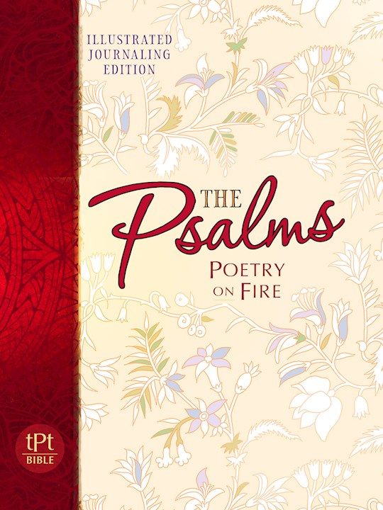 The Passion Translation: Psalms: Poetry On Fire Illustrated Journaling Edition | SHOPtheWORD
