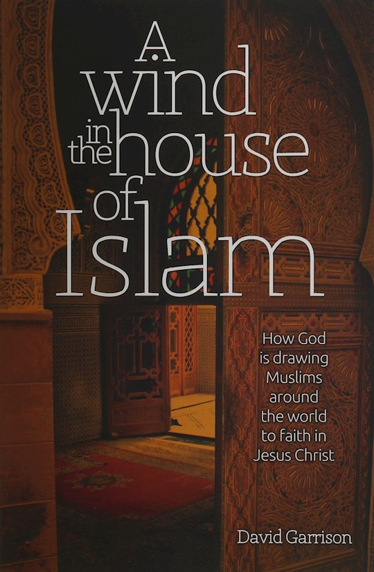 A Wind In The House Of Islam (Hardcover) by David Garrison   SHOPtheWORD