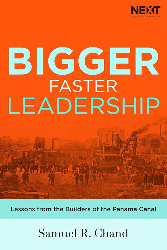 Bigger Faster Leadership by Samuel Chand | SHOPtheWORD
