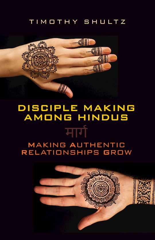Disciple Making among Hindus by Timothy Shultz | SHOPtheWORD