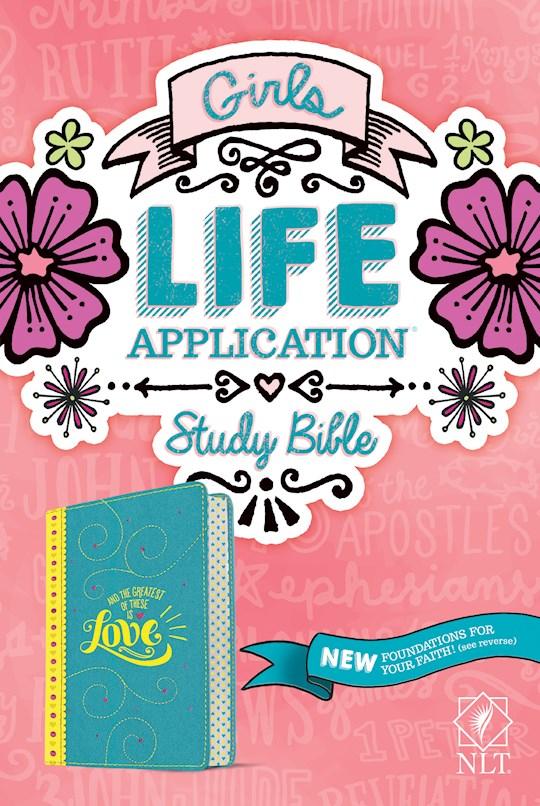 NLT Girls Life Application Study Bible-Teal/Yellow LeatherLike | SHOPtheWORD