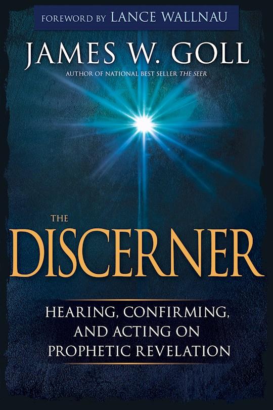 Discerner by James Goll | SHOPtheWORD