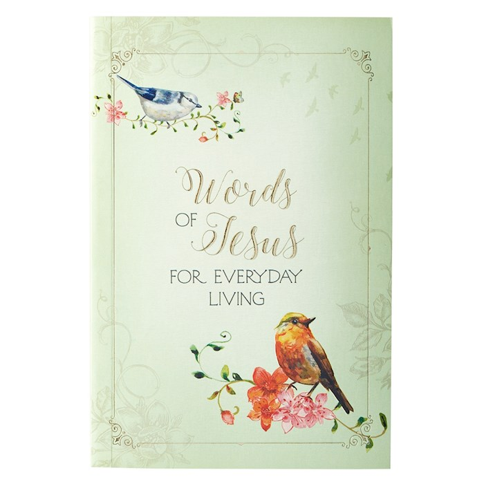 Words Of Faith Gift Book-Words Of Jesus For Everyday Living by Art Gift Christian | SHOPtheWORD