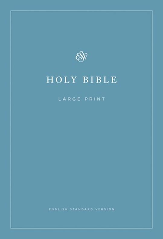 ESV Economy Bible/Large Print-Blue Softcover | SHOPtheWORD