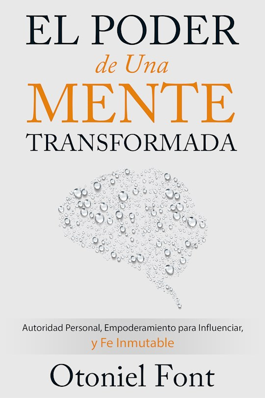 Span-Power Of A Transformed Mind by Otoniel Font | SHOPtheWORD