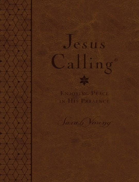 Jesus Calling (Deluxe Edition) Large Print-Brown LeatherSoft (CBA Exclusive) by Sarah Young | SHOPtheWORD