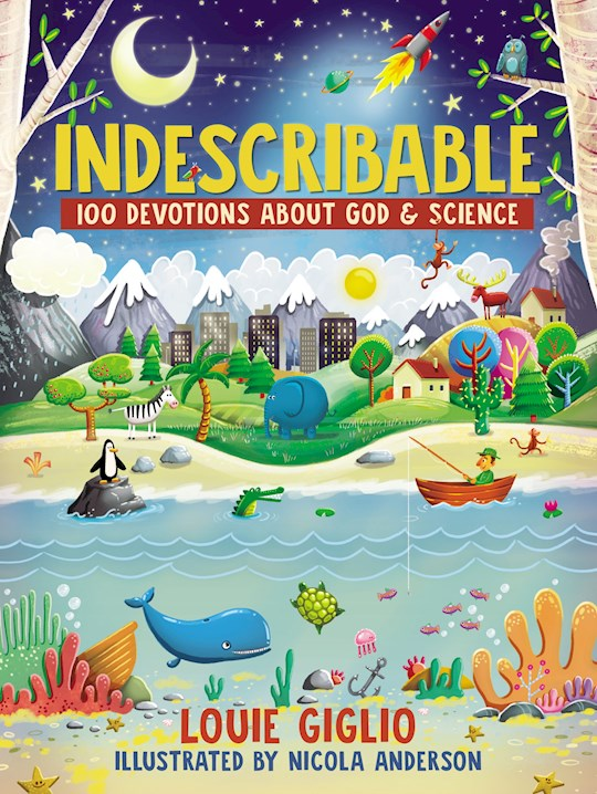Indescribable  by Louie Giglio | SHOPtheWORD