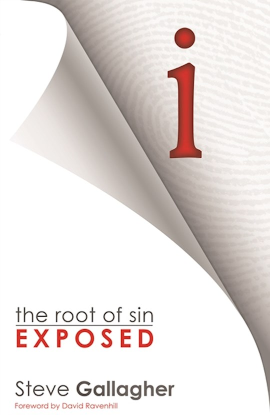 i: The Root Of Sin Exposed by Steve Gallagher | SHOPtheWORD