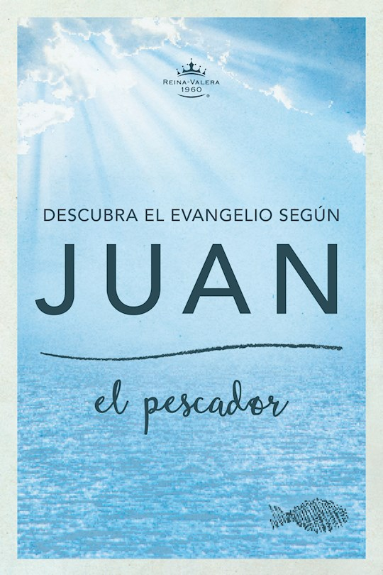 Span-RVR 1960 Fisher Of Men Gospel Of John-Softcover (Descubra El Evangelio Según Juan) | SHOPtheWORD
