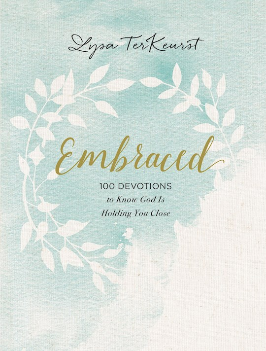 Embraced by Lysa TerKeurst | SHOPtheWORD