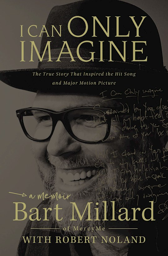 I Can Only Imagine by Bart Millard   SHOPtheWORD