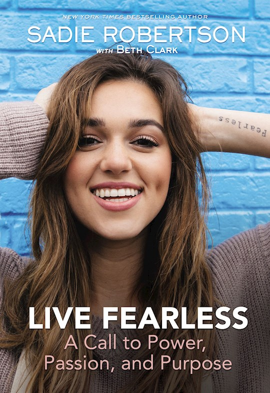 Live Fearless by Sadie Robertson | SHOPtheWORD