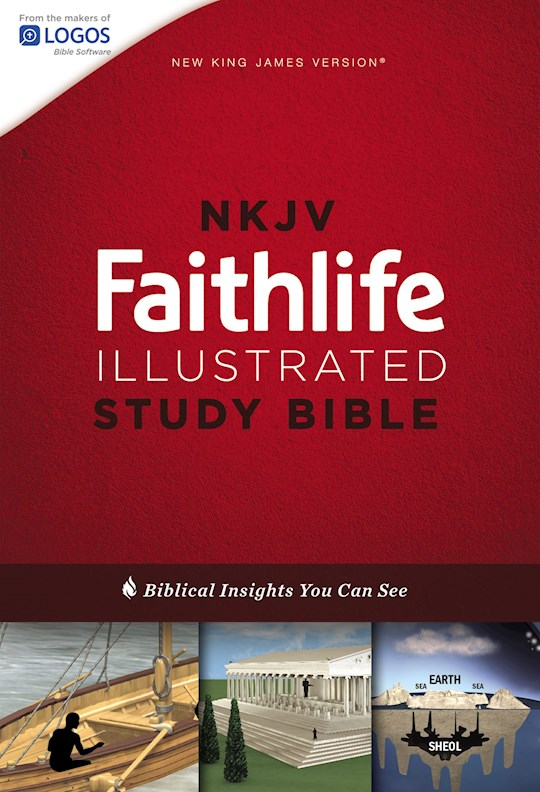 NKJV Faithlife Illustrated Study Bible-Hardcover (Not Available-Out Of Print) | SHOPtheWORD