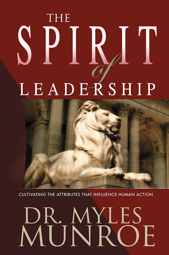 Spirit Of Leadership by Myles Munroe | SHOPtheWORD