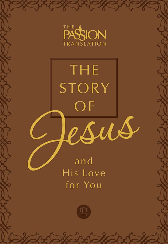 The Story Of Jesus And His Love For You-Brown Flexi-Faux | SHOPtheWORD