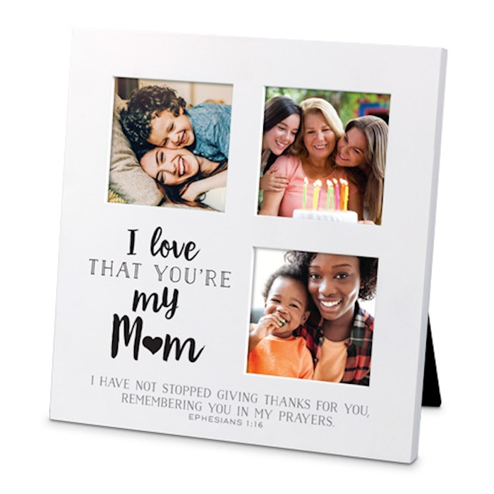 Frame-Collage-Sm-MDF-I Love That-Mom (#25721) | SHOPtheWORD