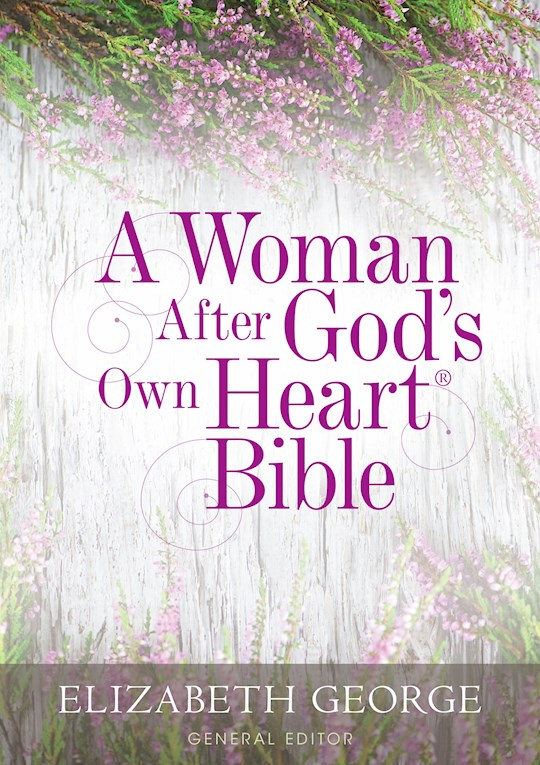 NKJV A Woman After God's Own Heart Bible-Hardcover | SHOPtheWORD