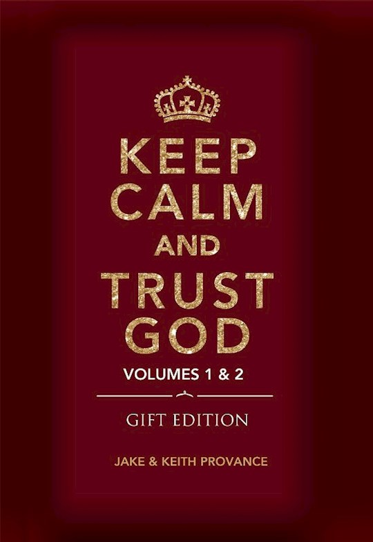 Keep Calm and Trust God (Gift Edition) by K  J Provance | SHOPtheWORD