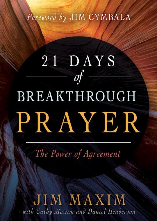 21 Days Of Breakthrough Prayer by Jim Maxim   SHOPtheWORD