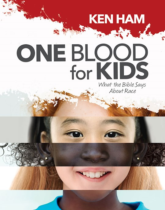 One Blood For Kids by Ken Ham | SHOPtheWORD
