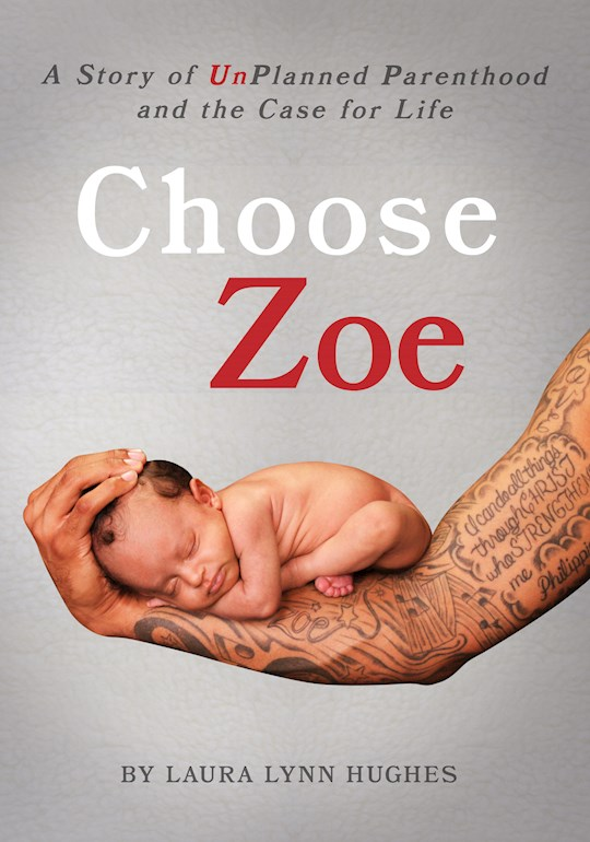 Choose Zoe by Laura L Hughes | SHOPtheWORD