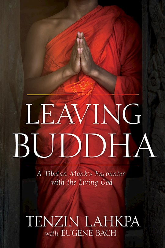 Leaving Buddha  by / Lahkpa Bach | SHOPtheWORD