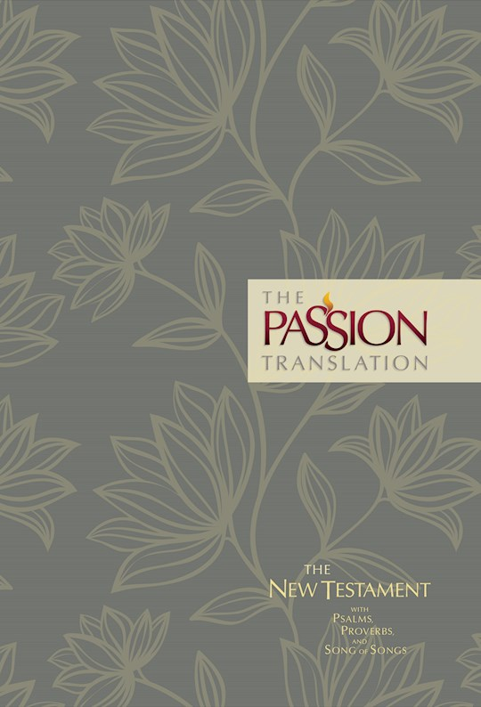 The Passion Translation New Testament With Psalms, Proverbs & Song Of Songs (2nd Edition)-Floral Hardcover | SHOPtheWORD