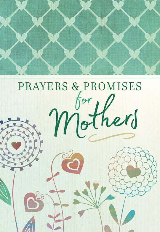 Prayers & Promises For Mothers-Softcover by Pub Broadstreet | SHOPtheWORD