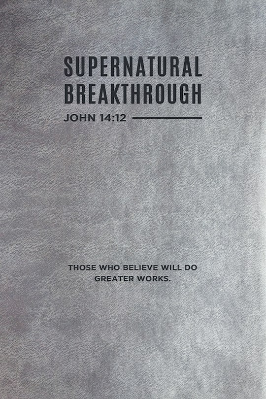 Supernatural Breakthrough Journal  by Guillermo Maldonado | SHOPtheWORD