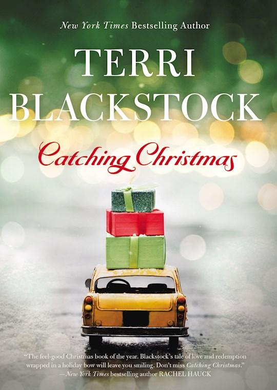Catching Christmas by Terri Blackstock | SHOPtheWORD