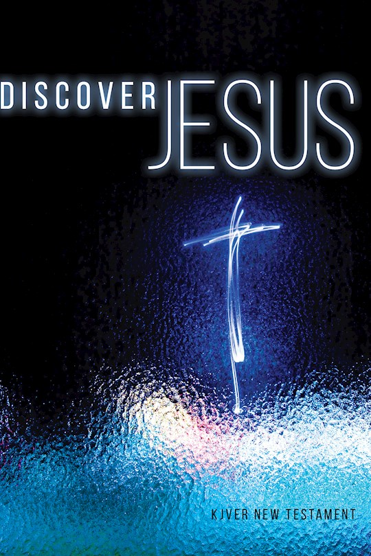 KJVER Discover Jesus New Testament-Softcover | SHOPtheWORD