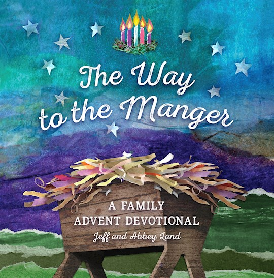 The Way To The Manger by Jeff  Abbey Land | SHOPtheWORD