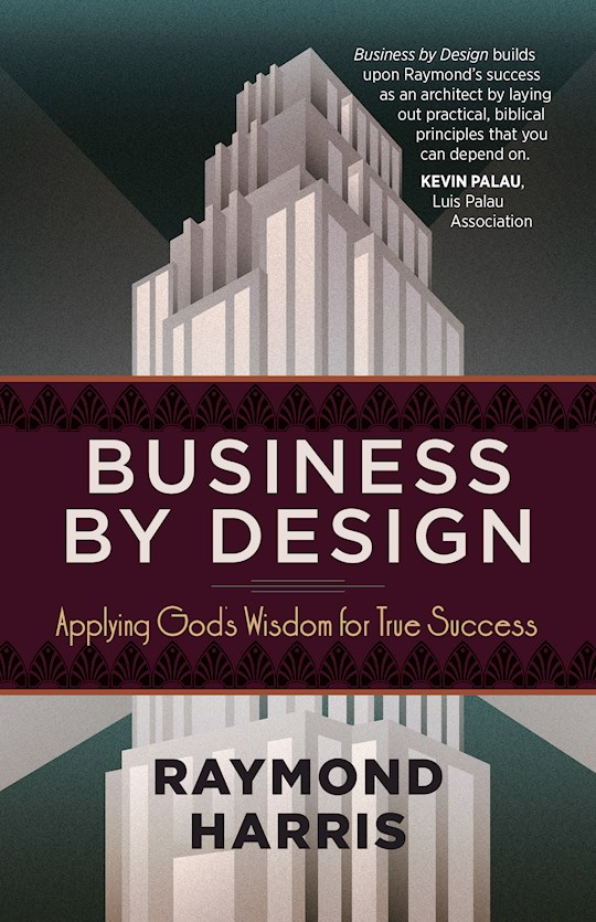 Business By Design by Raymond H Harris | SHOPtheWORD