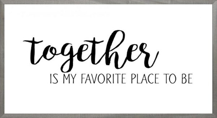 Framed Art-Together Is My Favorite Place (White) (8 X 16) (Farmhouse Art) | SHOPtheWORD