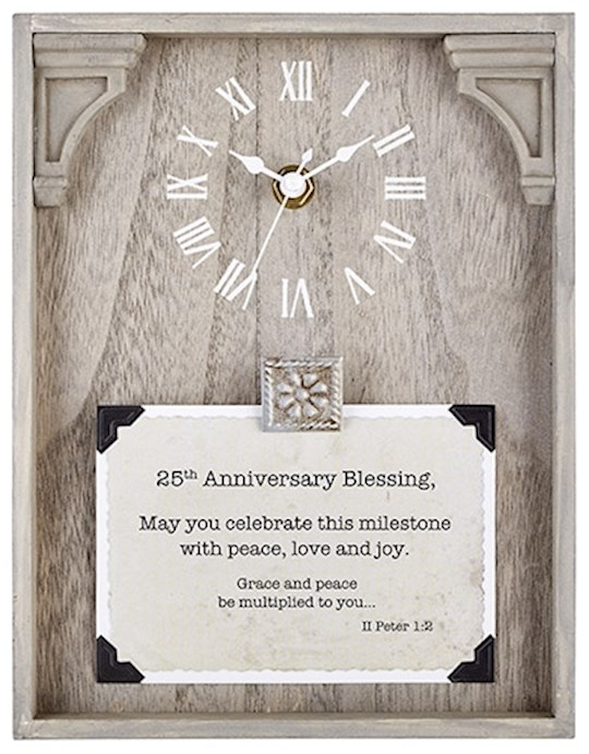 "Clock-Framed Tabletop-25th Anniversary (Peter 1:2) (7"" x 9"") 