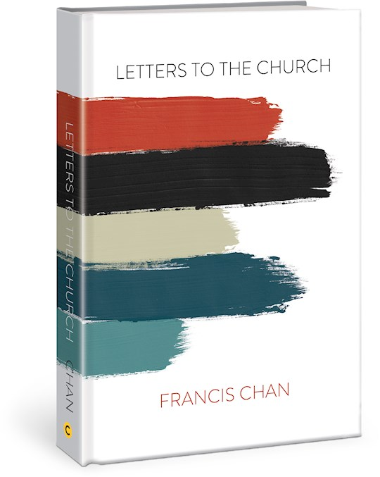 Letters To The Church-Hardcover by Francis Chan   SHOPtheWORD