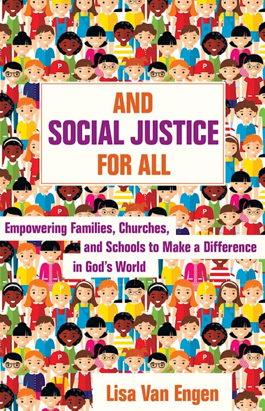 And Social Justice For All by Lisa Van Engen | SHOPtheWORD