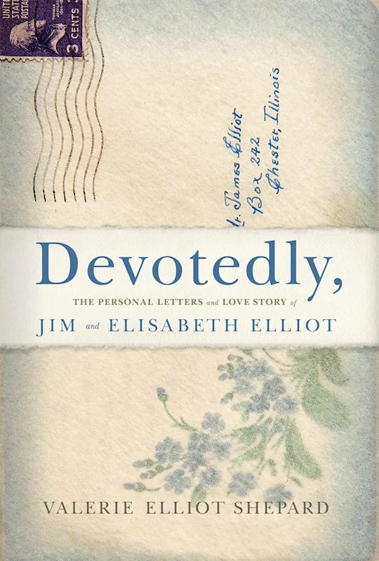 Devotedly by Valerie Elliot-Shepard   SHOPtheWORD