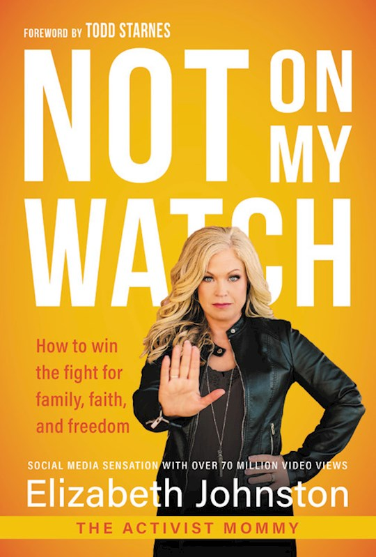 Not On My Watch-Hardcover by Elizabeth Johnston | SHOPtheWORD