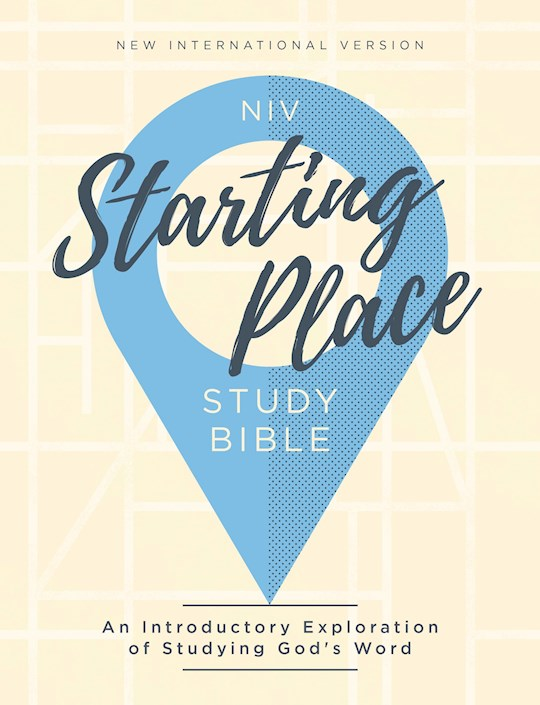 NIV Starting Place Study Bible (Comfort Print)-Hardcover | SHOPtheWORD