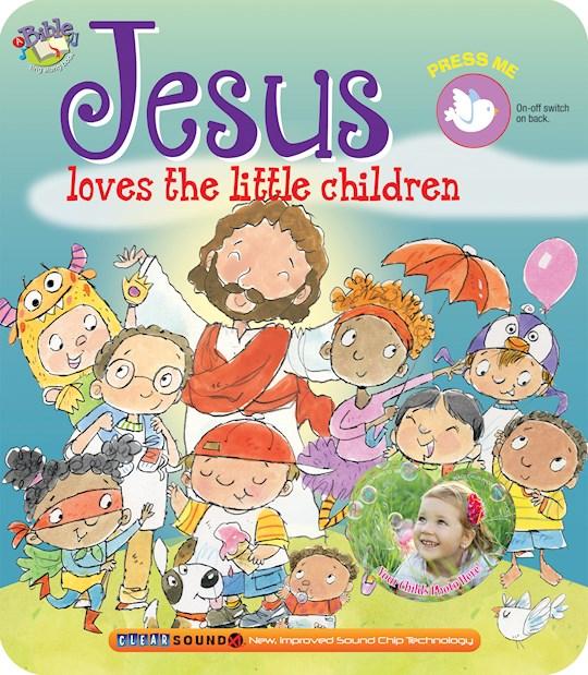 Jesus Loves The Little Children (ClearSound Books) by Kidz Smart | SHOPtheWORD
