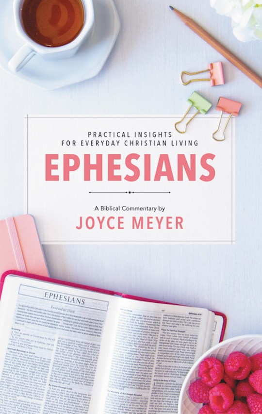 Ephesians: Biblical Commentary by Joyce Meyer | SHOPtheWORD