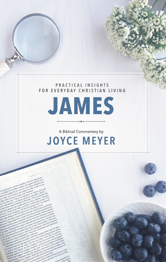 James: Biblical Commentary by Joyce Meyer | SHOPtheWORD