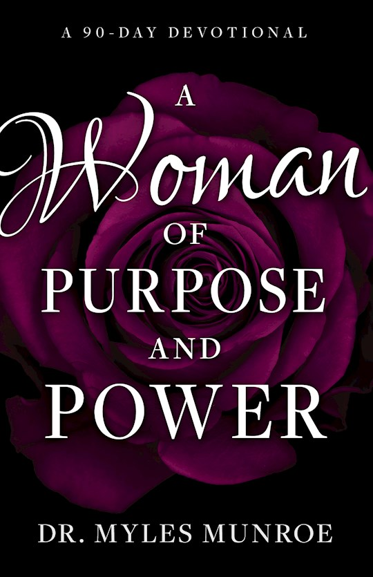 Woman of Purpose and Power by Myles Munroe | SHOPtheWORD