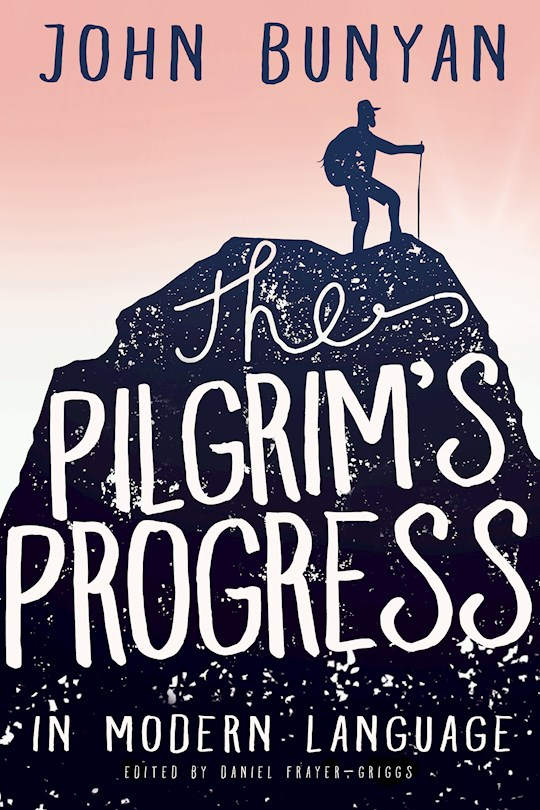 Pilgrims Progress In Modern Language (Illustrated) by John Bunyan | SHOPtheWORD
