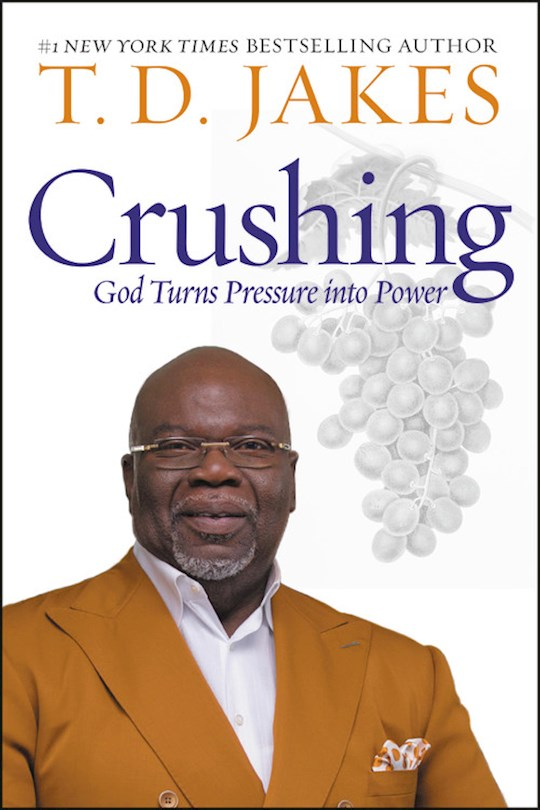 Crushing-Hardcover by T. D. Jakes | SHOPtheWORD