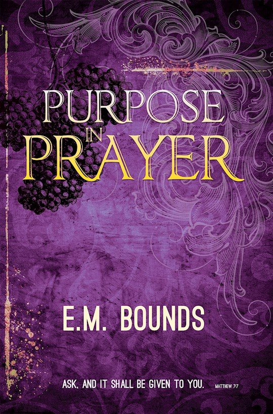 Purpose In Prayer by E.M. Bounds | SHOPtheWORD